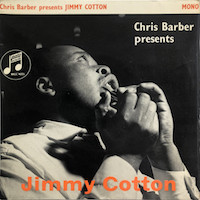 45t 1961. Chris Barber Presents Jimmy Cotton