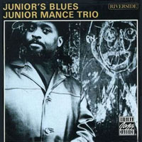1962. Junior Mance Trio, Junior's Blues, Riverside