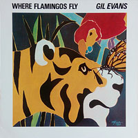 1971. Gil Evans, Where Flamingos Fly