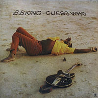 1972. B. B. King, Guess Who