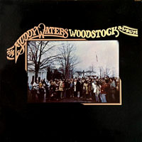 1975. The Muddy Waters, Woodstock Album