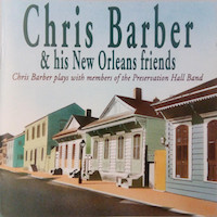 1991. Chris Barber & His New Orleans Friends
