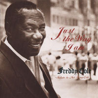 1992. Freddy Cole, Just the Way I Am: Salute to Nat King Cole, Alfa Jazz