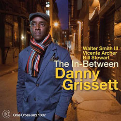 2015. Danny Grissett, The In-Between
