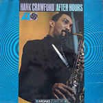1966. Hank Crawford, After Hours