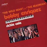 1981. Richie Cole-Bobby Henriquez, The Wildman Meets the MadMan