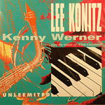 2001, Unleemited, Lee Konitz-Kenny Werner