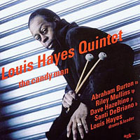 1999. Louis Hayes Quintet, The Candy Man