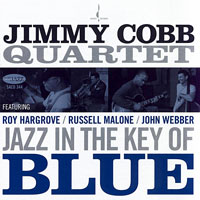2008. Jimmy Cobb, Jazz in the Key of Blue