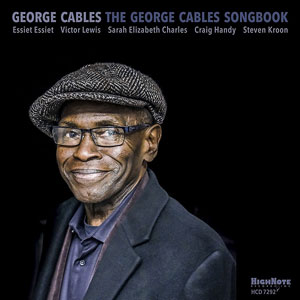 2016, The George Cables Songbook, HighNote