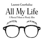 2015. Laurent Courthaliac, All My Life, Jazz & People