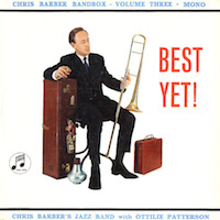 1961. Chris Barber and His Jazz Band, Chris Barber Bandbox vol.3. Best Yet!