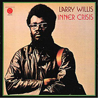1973. Larry Willis, Inner Crisis