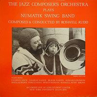 1973. Roswell Rudd and the Jazz Composer's Orchestra, Numatik Swing Band