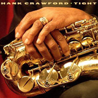 1996. Hank Crawford, Tight