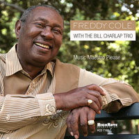 2006. Freddy Cole, With the Bill Charlap Trio: Music Maestro Please, HighNote
