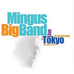 2006-Mingus Big Band, Live in Tokyo at the Blue Note