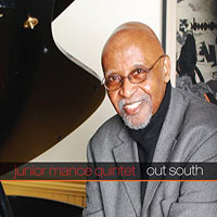 2008. Junior Mance Quintet, Out South, JunGlo
