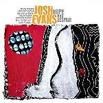 2014-Josh Evans, Hope & Despair