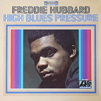 1967. Freddie Hubbard, High Blues Pressure