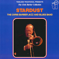 1988. Chris Barber Jazz & Blues Band, Stardust