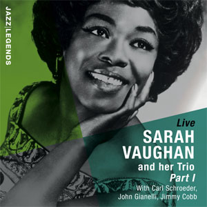 Sarah Vaughan and Her Trio