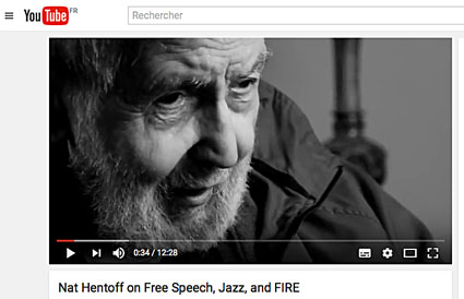 Nat Hentoff on Free Speech, Jazz and Fire, on Youtube