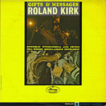 1964. Roland Kirk, Gifts & Messages, Mercury