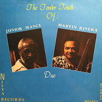 1983. Junior Mance-Martin Rivera Duo, The Tender Touch of:, Nilva