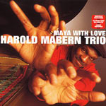 1999. Harold Mabern, Maya With Love.jpg
