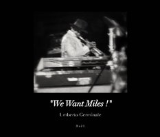 Umberto Germinale, We Want Miles. Round About Jazz 1