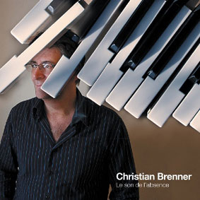 Christian Brenner, Le Son de l'absence, 2009