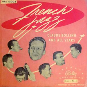 1956. Claude Bolling and All Stars, French Jazz