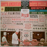 1961, Curtis Fuller Quintet feat Zoot Sims, South American Cookin'