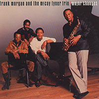 1988. Major Changes: Frank Morgan and the McCoy Tyner Trio