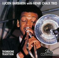 1988-Lucien Barbarin, Trombone Tradition