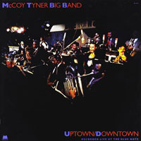 1988. McCoy Tyner Big Band, Uptown/Downtown
