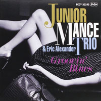 2001. Junior Mance Trio & Eric Alexander, Groovin' Blues, After Beat 30245