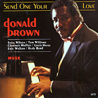1993. Donald Brown, Send One Your Love