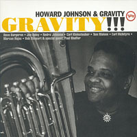 1995. Howard Johnson & Gravity, Gravity!!!