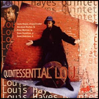 1999. Louis Hayes, Quintessential Lou