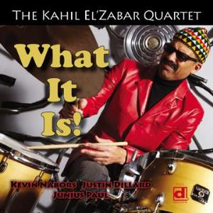 2013-Kahil El'Zabar-, What It Is!, Delmark