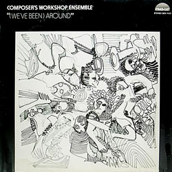 1974. Composer's Workshop Ensemble, We've Been Around, Strata-East