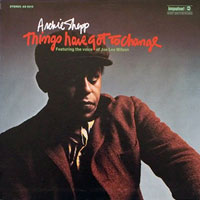 1971. Archie Shepp, Things Have Got to Change