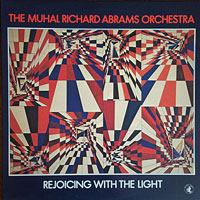 LP  1982. Muhal Richard Abrams, Rejoicing With the Light