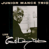 1989. Junior Mance, Live at Good Day Club, All Art