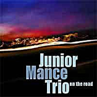 2002. Junior Mance Trio, On the Road, Trio Records