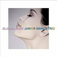 2006. Junior Mance Trio, Ballads,Pony Canyon 3038/M & I 30380