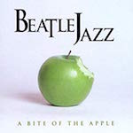 1998-BeatleJazz, A Bite of the Apple