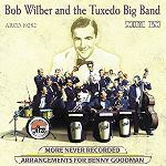 2002-Bob Wilber and the Tuxedo Big Band, More Never Recorded Arrangements for Benny Goodman